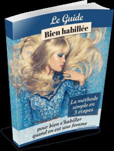 Télécharger Le Guide Bien Habillée Pour Bien S'habiller Quand On Est Une Femme Par Emma Denaive Pdf Gratuit